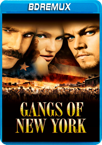 GANGS OF NEW YORK [BDREMUX 1080P][AC3 5.1 CASTELLANO-AC3 5.1 INGLES+SUBS][ES-EN] torrent